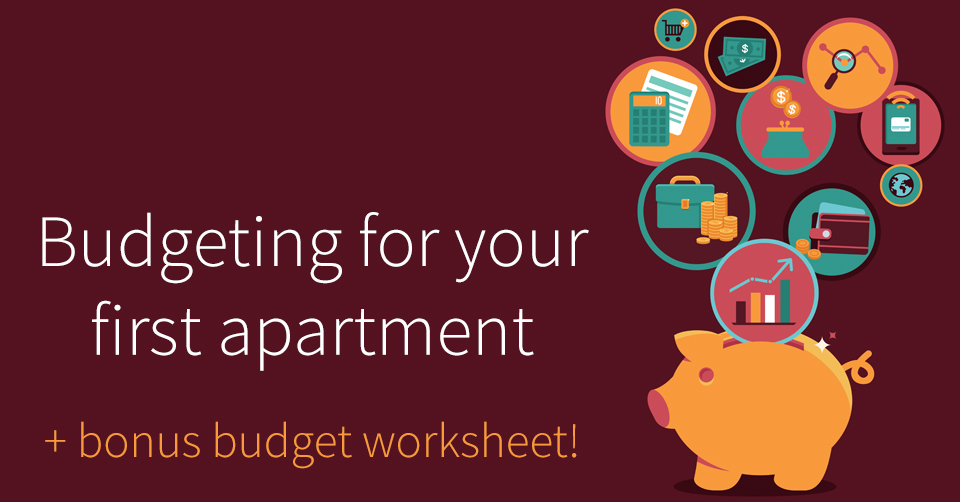 budgeting for your first apartment free budget worksheet poplar